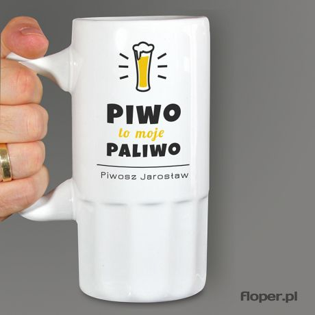 Kufel personalizowany PIWO MOJE PALIWO