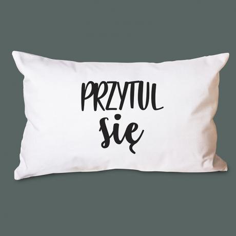 Poduszka z napisem Przytul się