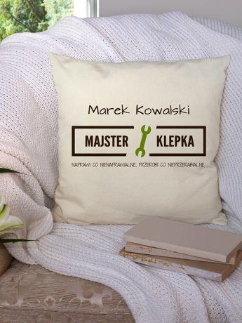 Poduszka personalizowana MAJSTER KLEPKA