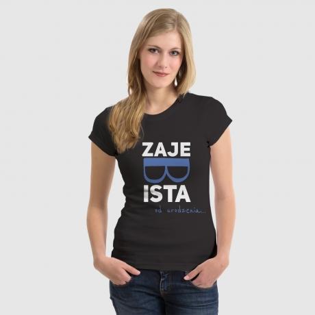Koszulka z nadrukiem Zajebista od urodzenia