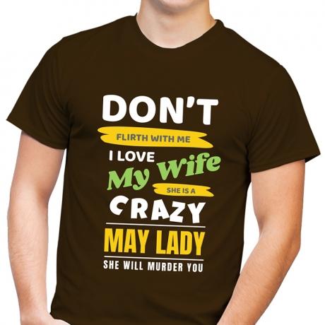 Śmieszna koszulka męska z nadrukiem Nie Flirtuj Ze Mną