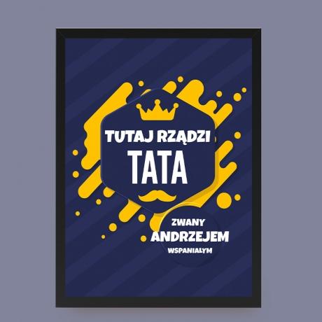 Plakat personalizowany Tata tutaj Rządzi